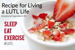 light up the love recipe six sleep eat exercise