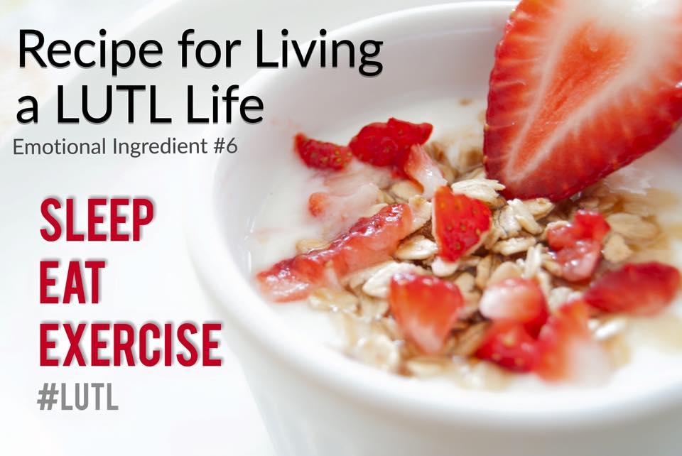 light up the love recipe six sleep eat exercise